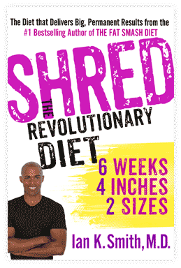 SHRED, The Revolutionary Diet