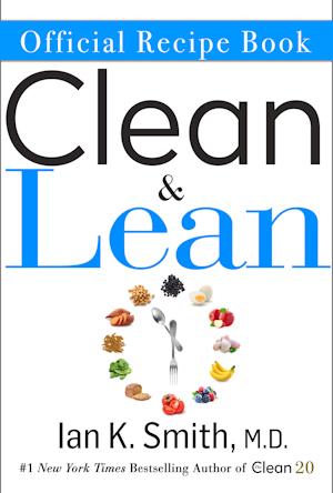 The Official Clean & Lean Recipe Book